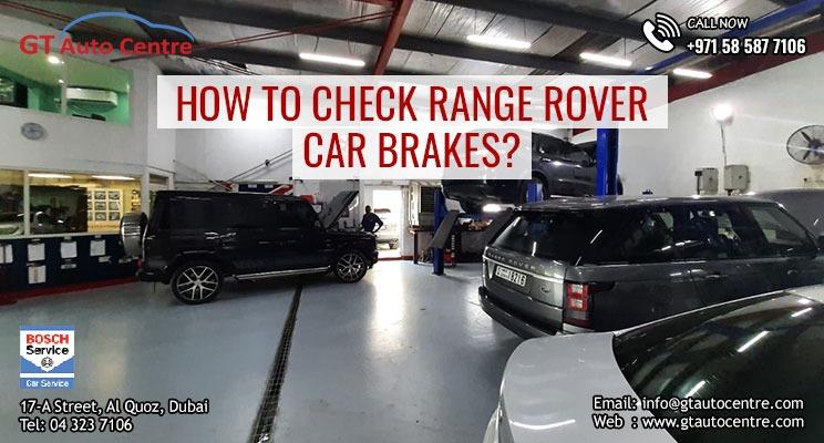 Range Rover Car Brakes Service Center in Dubai